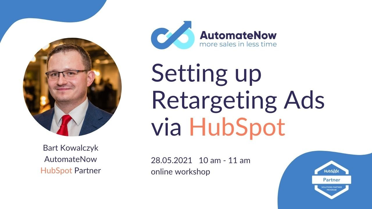 AutomateNow workshop: Setting Up Retargetting Ads via HubSpot