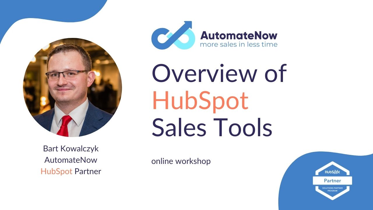 AutomateNow workshop: Overview of HubSpot Sales Tools
