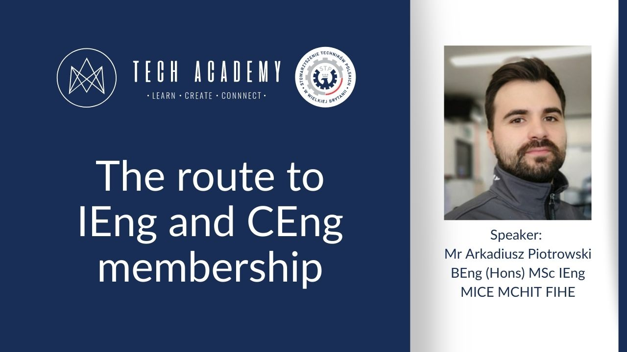 Tech Academy: The route to IEng and CEng membership