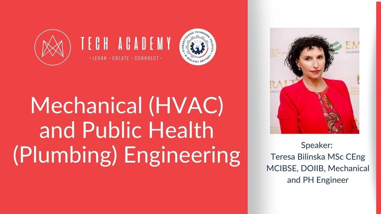 Tech Academy workshop: Mechanical (HVAC) and Public Health (Plumbing) Engineering