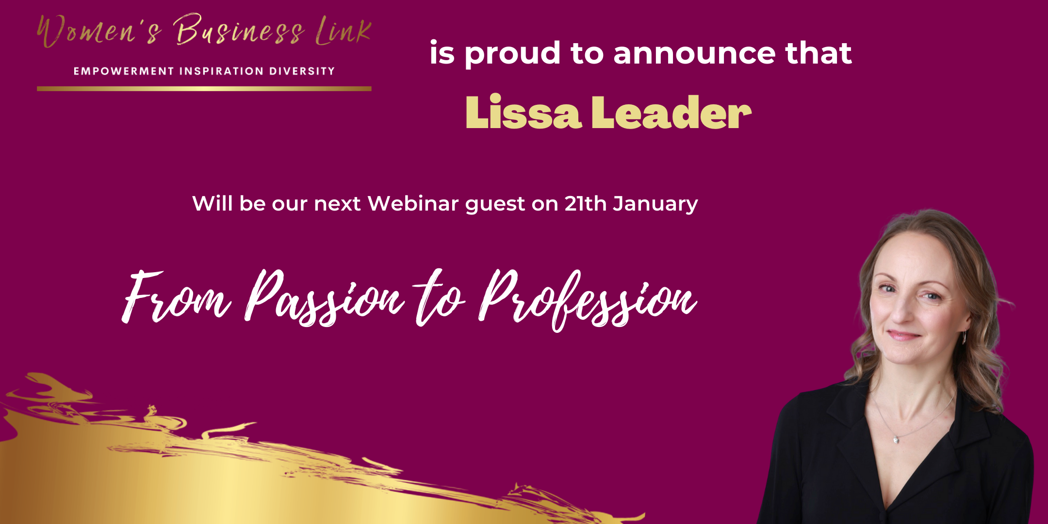 From Passion to Profession. A Women's Business Link webinar with Lissa Leader.